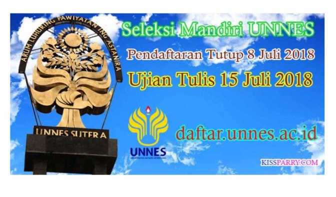 Hasil Seleksi Mandiri (SM) UNNES Selasa (24/7) Pukul 21.00 WIB dan Langkah Lanjutannya
